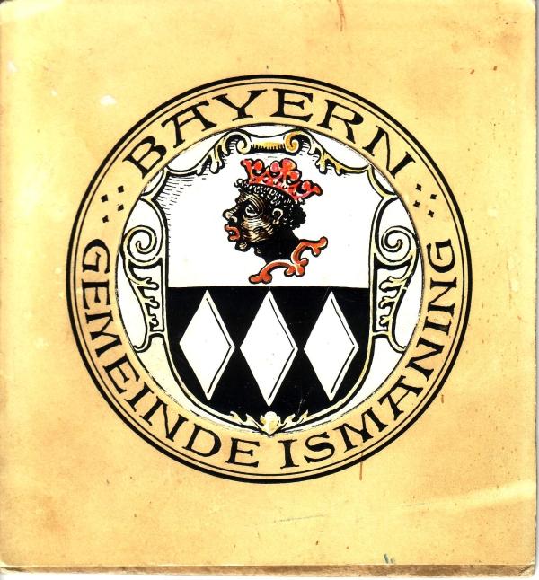 1929 Ismaninger Wappen. Original-Entwurf Otto Hupp
